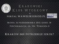 Kraków nie potrzebuje szkół? (w ramach cyklu Debata Krakowska)